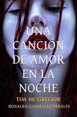 Una Canción De Amor En La Noche.