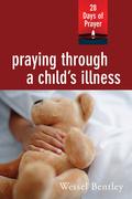 Praying Through a Child's Illness