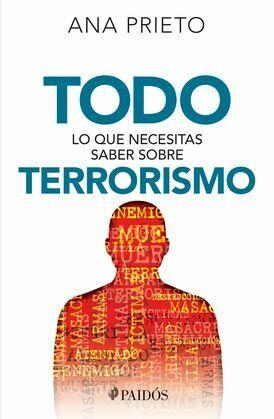 Todo lo que necesitas saber sobre terrorismo