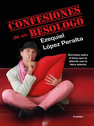 Confesiones de un besólogo
