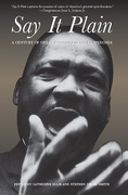 Say It Plain: A Century of Great African American Speeches
