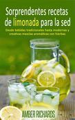 Sorprendentes Recetas De Limonada Para La Sed