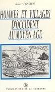 Hommes et villages d'Occident au Moyen Âge