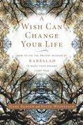 A Wish Can Change Your Life