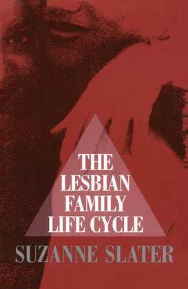Lesbian Family Life Cycle