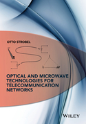 Optical and Microwave Technologies for Telecommunication Networks