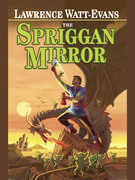 The Spriggan Mirror: A Tale of Ethshar