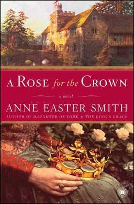 A Rose for the Crown