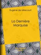 La Dernière Marquise