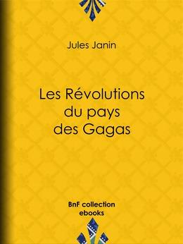 Les Révolutions du pays des Gagas