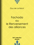 Fachoda ou le Renversement des alliances
