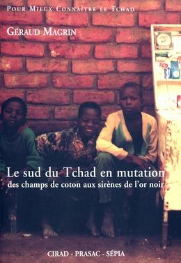 Le sud du Tchad en mutation