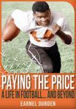 Paying the Price: A Life In Football...and Beyond