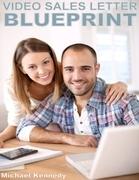 Video Sales Letter Blueprint