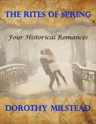 The Rites of Spring: Four Historical Romances