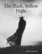 The Black, Hollow Night