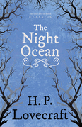 The Night Ocean (Fantasy and Horror Classics)