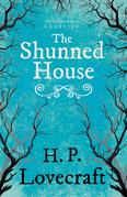 The Shunned House (Fantasy and Horror Classics)