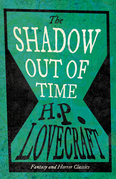 The Shadow Out of Time (Fantasy and Horror Classics)