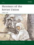 Heroines of the Soviet Union 1941Â?45