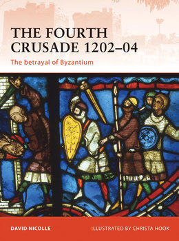 The Fourth Crusade 1202Â?04