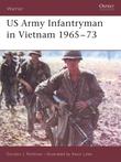 US Army Infantryman in Vietnam 1965Â?73