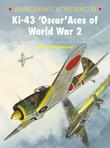 Ki-43 Â?OscarÂ? Aces of World War 2
