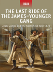 The Last Ride of the JamesÂ?Younger Gang