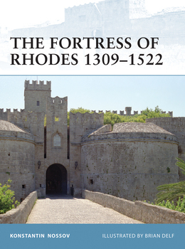 The Fortress of Rhodes 1309Â?1522