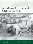 World War I Battlefield Artillery Tactics