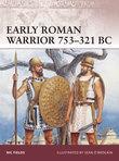 Early Roman Warrior 753Â?321 BC