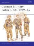 German Military Police Units 1939Â?45