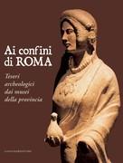 Ai confini di Roma