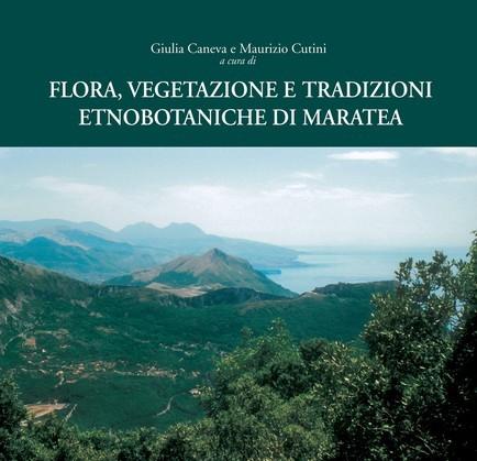 Flora, vegetazione e tradizioni etnobotaniche di Maratea