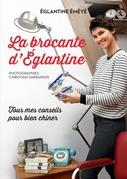 La brocante d'Eglantine