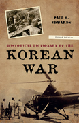 Historical Dictionary of the Korean War