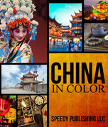 China In Color: Fun Facts and Pictures for Kids