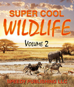 Super Cool Wildlife Volume 2