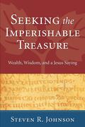 Seeking the Imperishable Treasure
