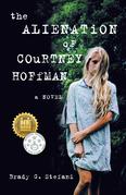 The Alienation of Courtney Hoffman
