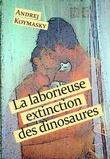 La laborieuse extiction des dinosaures