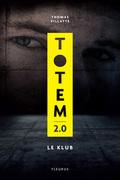 Totem 2.0 – Le Klub