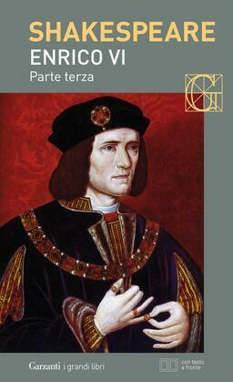 Enrico VI parte terza. Con testo a fronte