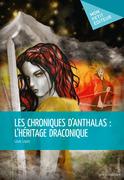 Les Chroniques d'Anthalas : l'héritage draconique