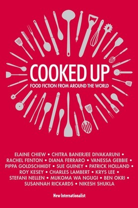 Cooked Up: Food Fiction from Around the World