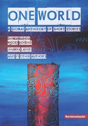 One World Anthology: A global anthology of short stories