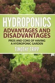 Hydroponics Advantages and Disadvantages: Pros and Cons of Having a Hydroponic Garden