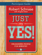 Just Say Yes! Participant Guide