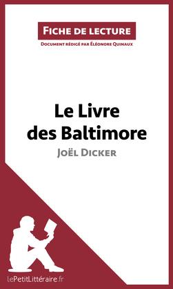 Le Livre des Baltimore de Joël Dicker (Fiche de lecture)