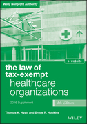 The Law of Tax-Exempt Healthcare Organizations 2016 Supplement